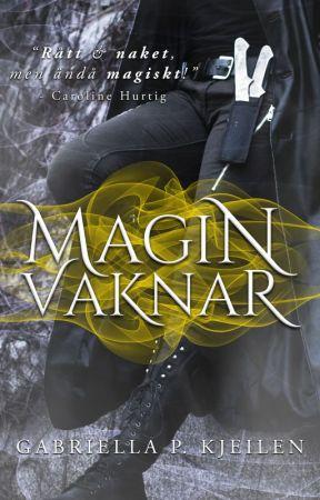 Magin vaknar by GabriellaKjeilen