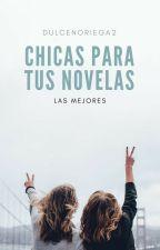 Chicas para tus novelas by DulceNoriega2