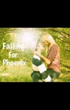 Falling For Phoenix by sarsad