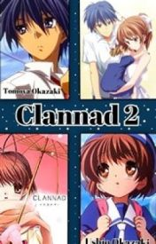 Clannad 2- Fan Fiction by _Ben_Drowned