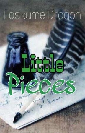 Little Pieces by laskume