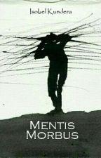 Mentis Morbus by AndresChinchilla6