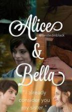 Bella's Secret (Bellice) by hope12308