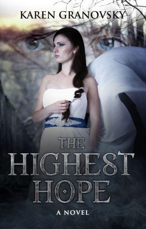 The Highest Hope by KarenLofgren