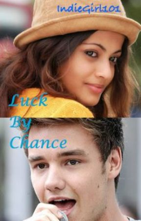 Luck By Chance (One Direction) by IndieGirl101