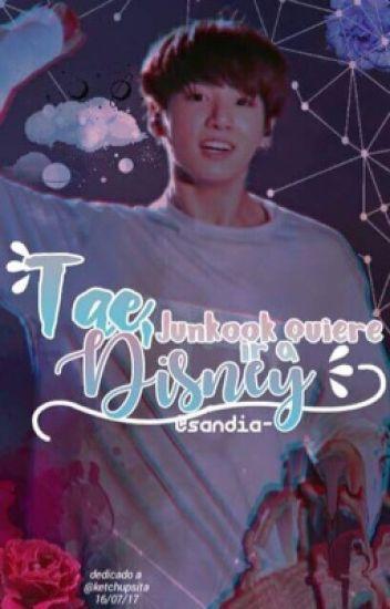 Tae, Jungkook quiere ir a Disney [Vkook OS]