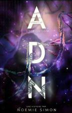 A.D.N  by SIMONoemie