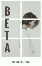 Beta by Natsusha