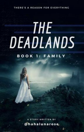The Deadlands - Book 1: BLAIRE (#Wattys2017) by intheammode