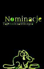 Nominacje I Może Coś Jeszcze by TajemniczaWilczyca