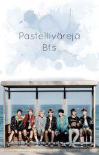 Pastellivärejä ||  Taekook / Yoonmin / Bts / Fin by --Sugar--