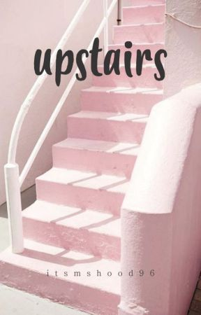 Upstairs | Michael Clifford by itsmshood96