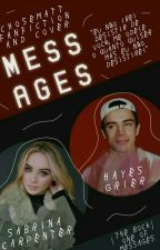 Messages ¹ || Hayes Grier  by Chosematt
