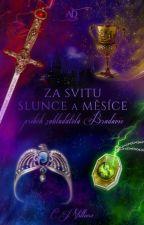 Za svitu Slunce a Měsíce || Příběh Zakladatelů Bradavic by CarolineVilliers