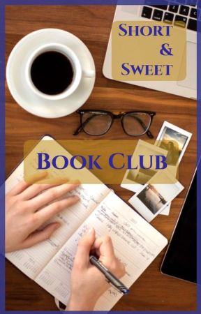 Short and Sweet Book Club by ItsMissS