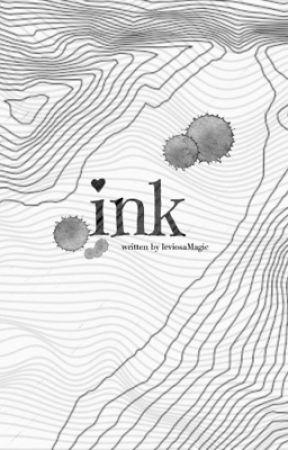 ink by leviosaMagic