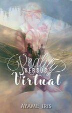 Reality Versus Virtual by AYAME_iris