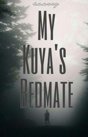 My Kuya's Bedmate by ByunSooRi014