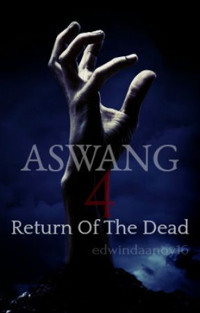 Aswang 4: Return of the Dead by GuardianOfLight16