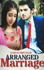 Manan : arranged marriage by ShreyasLad