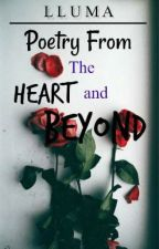 Poetry From The Heart and Beyond by n0tal0s3r