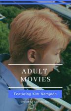 +Насанд хүрэгчдийн кино+ | knj by seotse_Kj