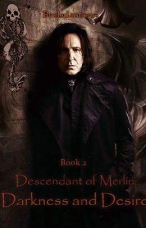 Descendant of Merlin Book 2: Seventh Year (Severus Snape) by bealadantra95