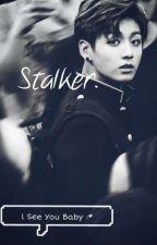 Stalker. [cz ff] by tea_jeon