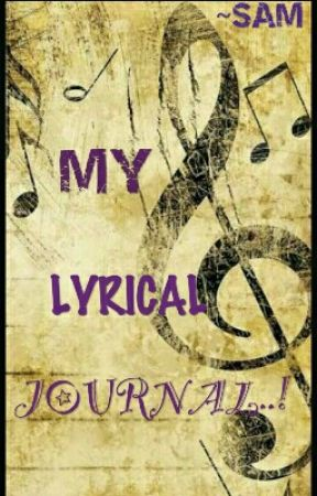 MY LYRICAL JOURNAL  (Daily MUSIC book) by SamTheDayDreamer