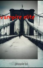 vampire elite by poppie16