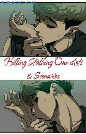 Killing Stalking One-shots & Scenarios by BFAuthor-chan