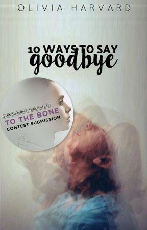 10 Ways to Say Goodbye by LovelyLivvi