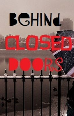 Behind Closed Doors RECASTED (Chapter 1)