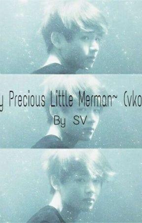 My Precious Merman~ (vkook) by Soviscro21