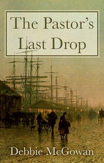 The Pastor's Last Drop