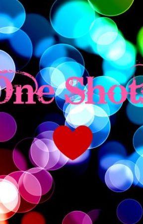 One Shots by SkinnyLovex3
