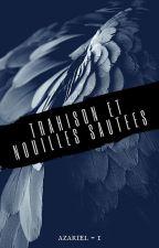 Trahison et Nouilles Sautées [Azariel - 1] by NineUnicorns