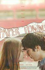 Paper Towns - Бумажные города by Pyanayaustritsa