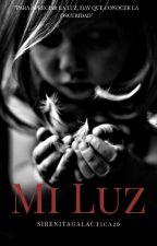Mi Luz  by Sirenitagalactica26