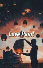 Love Paint • ults by markhyuckoeun