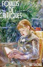 Fouillis de critiques by leparfumdupapier