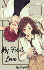 My First Love by JustCallMeUlla