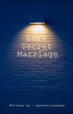 Lust, Secrets in Marriage by mysteriouspeyn