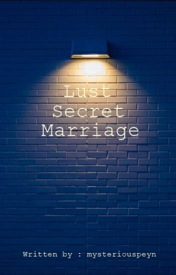 Lust, Secrets in Marriage