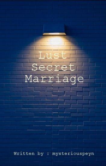 Lust, Secrets in Marriage