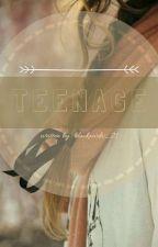 TEENAGE by blackxwdw_21