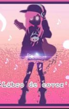 Libro de cover's by BloodMari