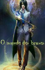 O mundo dos bruxos  by AntonioSoares12