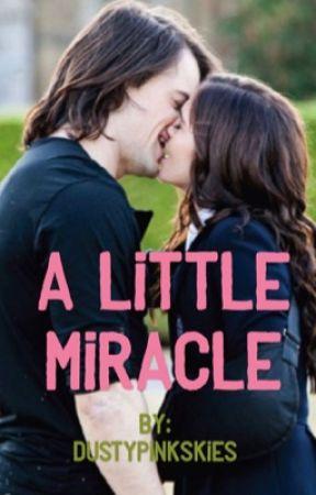 A Little Miracle by DustyPinkSkies