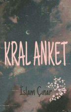 Kral Anket👑👑 by VurKadehiUsta